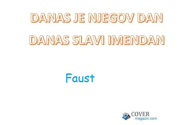 Faust - imendan 2021. -