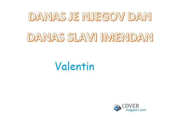 Valentin - imendan 2021. -