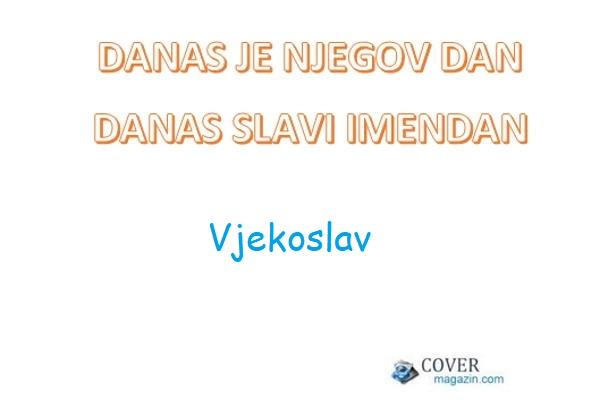 Vjekoslav – imendan 2021. –