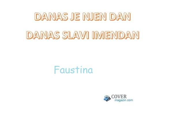 Faustina - imendan 2021. -