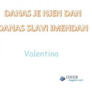 Valentina - imendan 2021. -