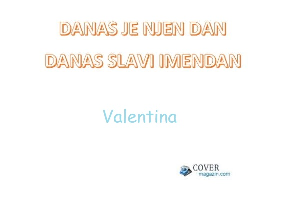 Valentina – imendan 2021. –